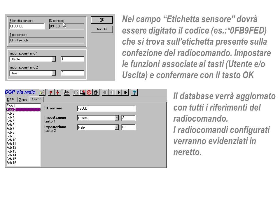 Nel campo Etichetta sensore dovrà essere digitato il codice (es. :