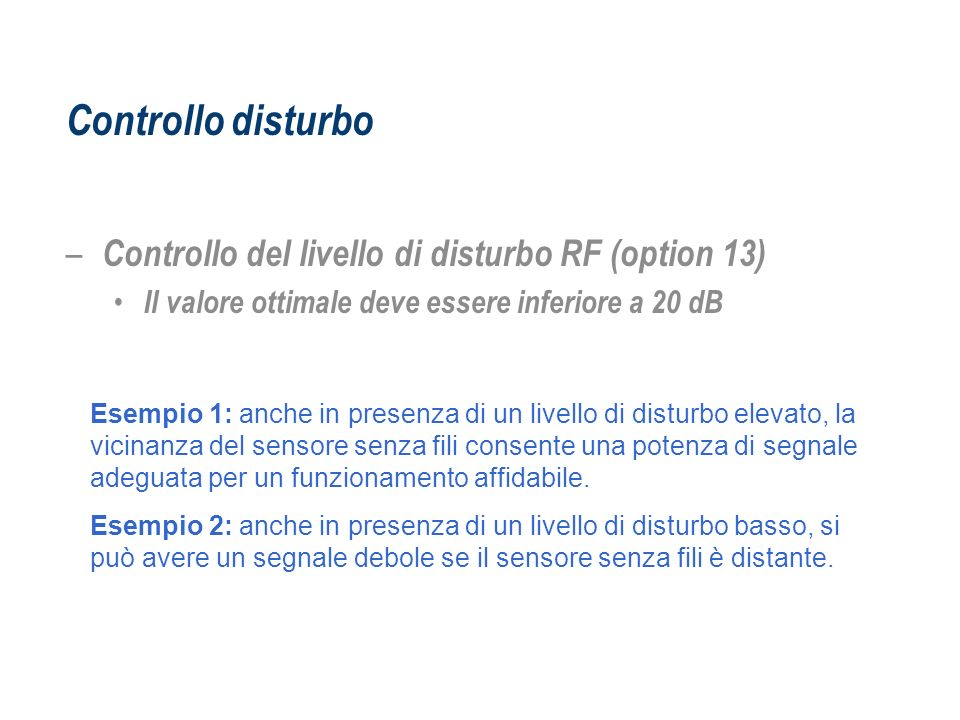 Controllo disturbo Controllo del livello di disturbo RF (option 13)