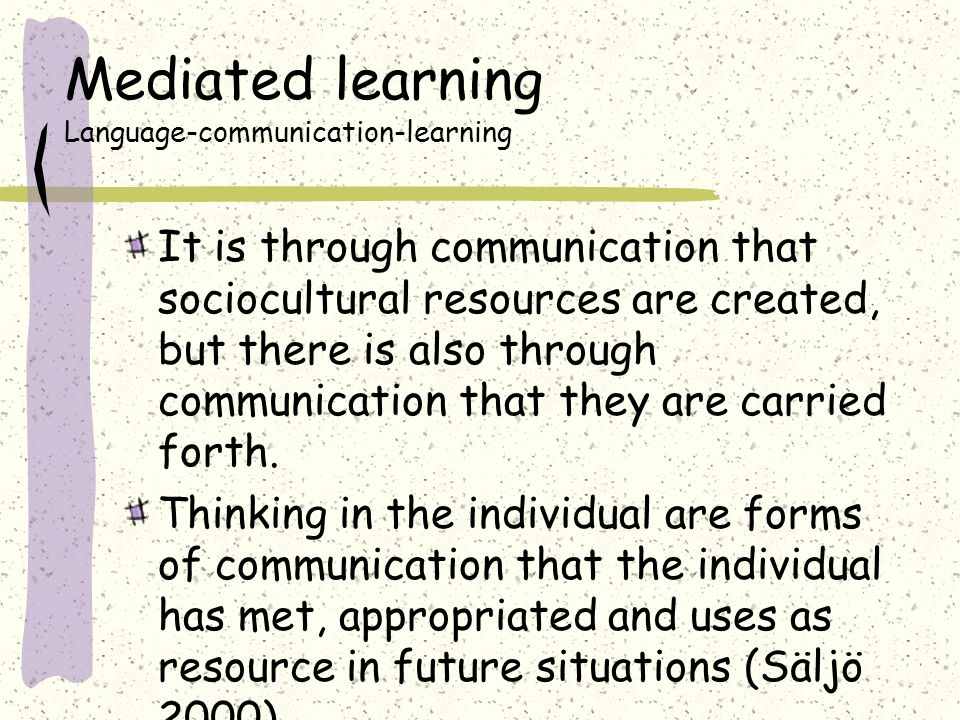 Mediated learning Language-communication-learning