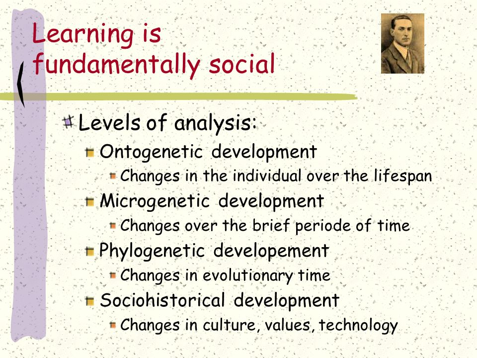 Learning is fundamentally social