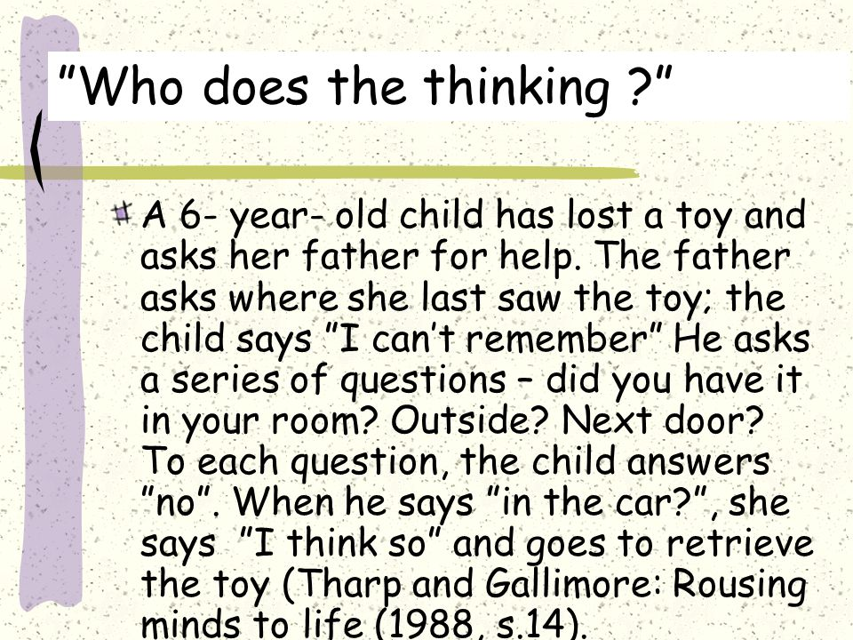 Who does the thinking