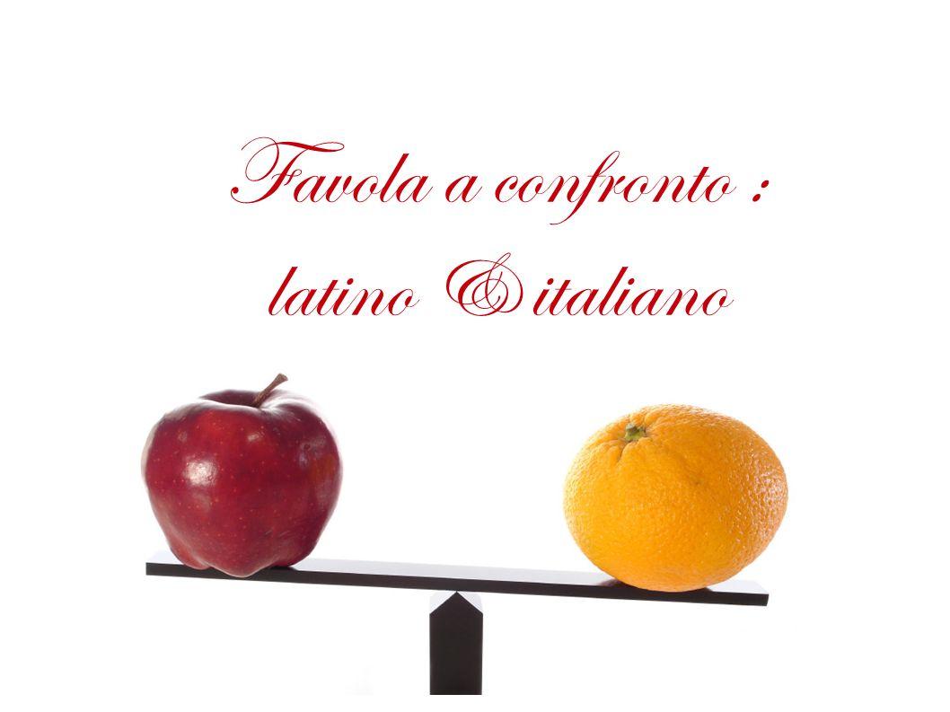 Favola a confronto : latino & italiano
