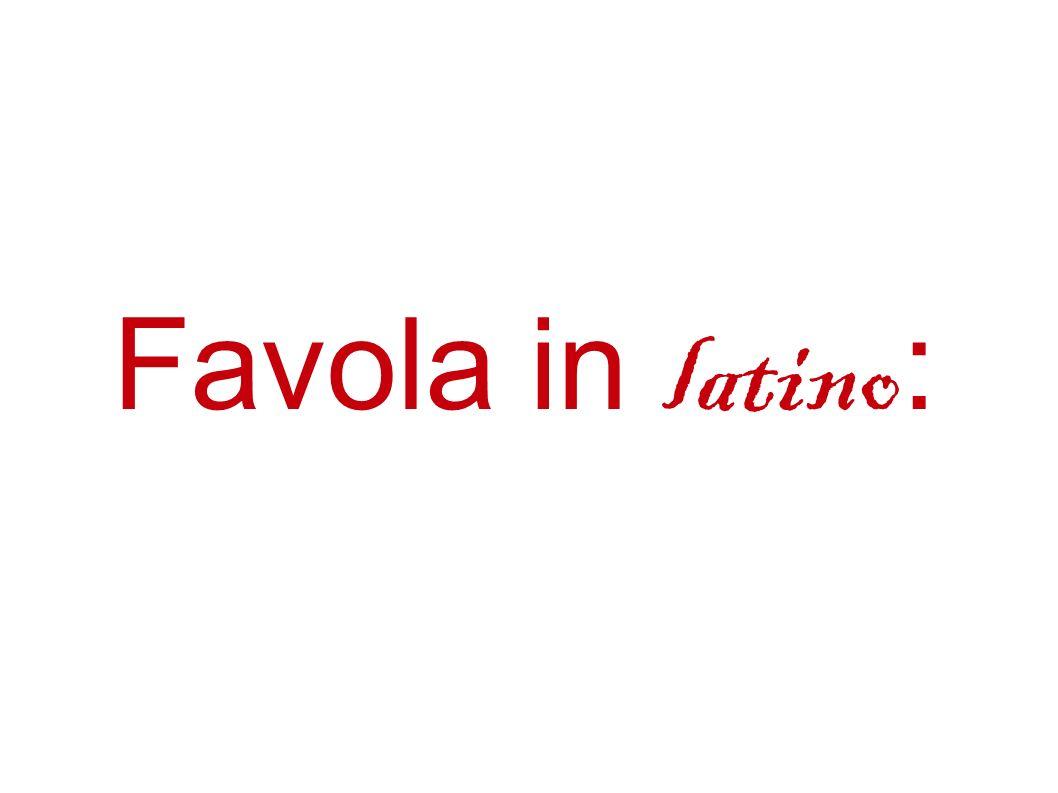 Favola in latino: