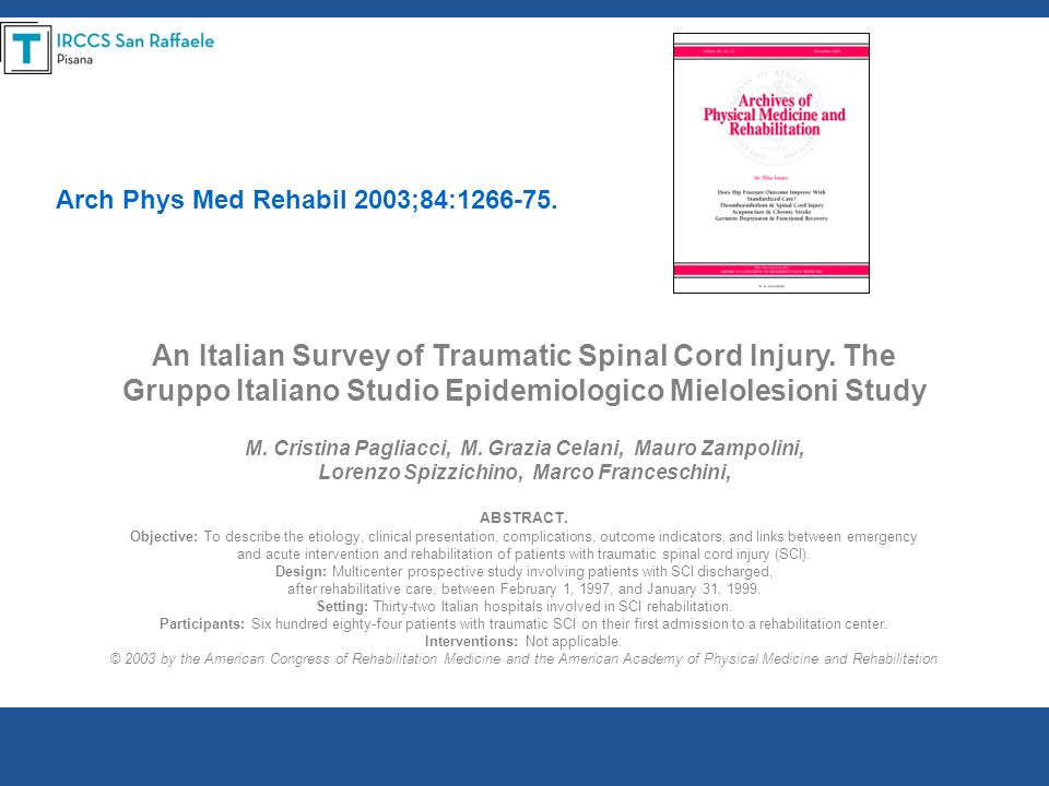 An Italian Survey of Traumatic Spinal Cord Injury. The