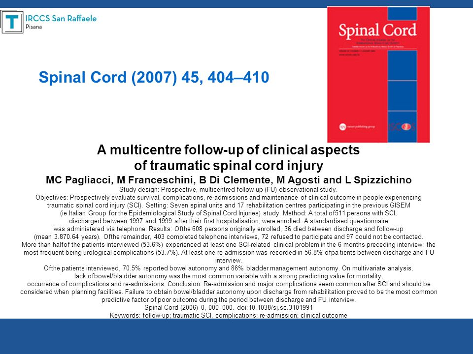 Spinal Cord (2007) 45, 404–410 A multicentre follow-up of clinical aspects. of traumatic spinal cord injury.