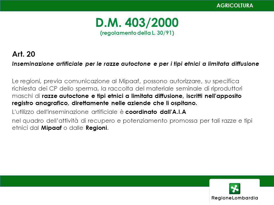 D.M. 403/2000 (regolamento della L. 30/91)