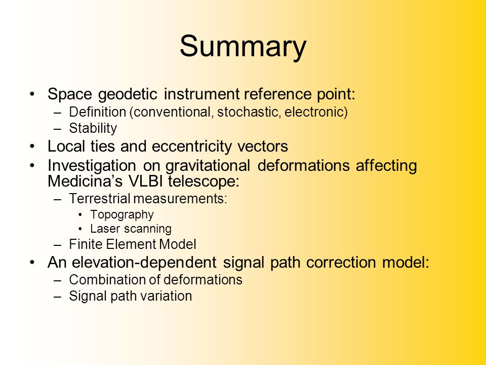 Summary Space geodetic instrument reference point: