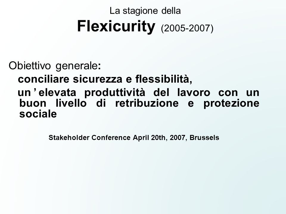 La stagione della Flexicurity (2005-2007)