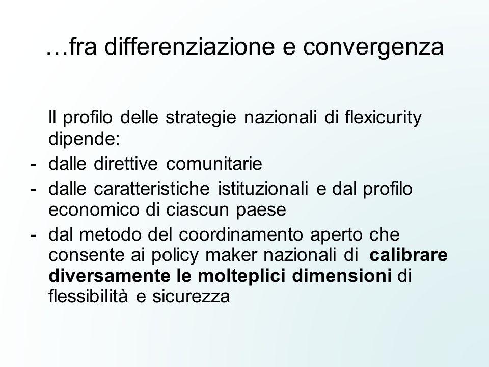 …fra differenziazione e convergenza