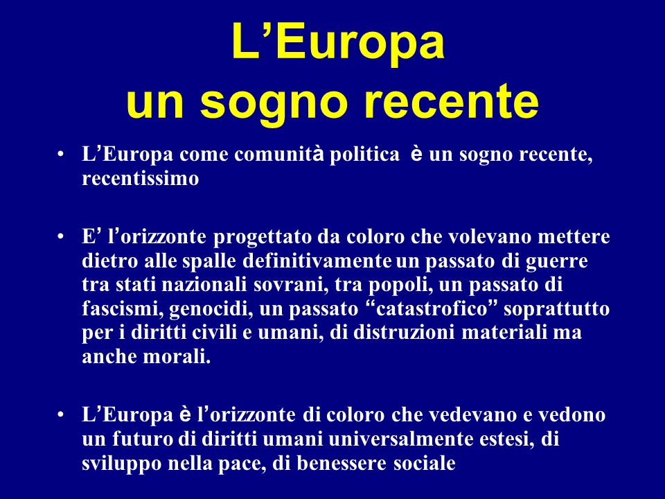 L'Europa un sogno recente