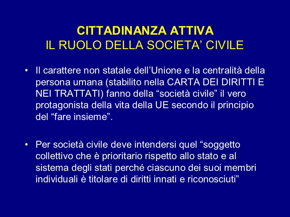 CITTADINANZA ATTIVA IL RUOLO DELLA SOCIETA' CIVILE