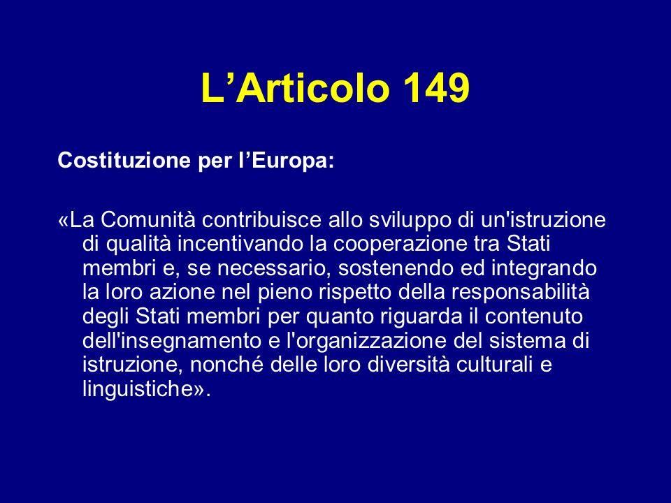L'Articolo 149 Costituzione per l'Europa: