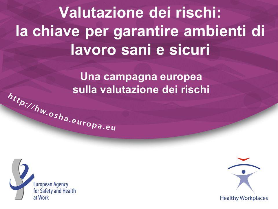 Una campagna europea sulla valutazione dei rischi