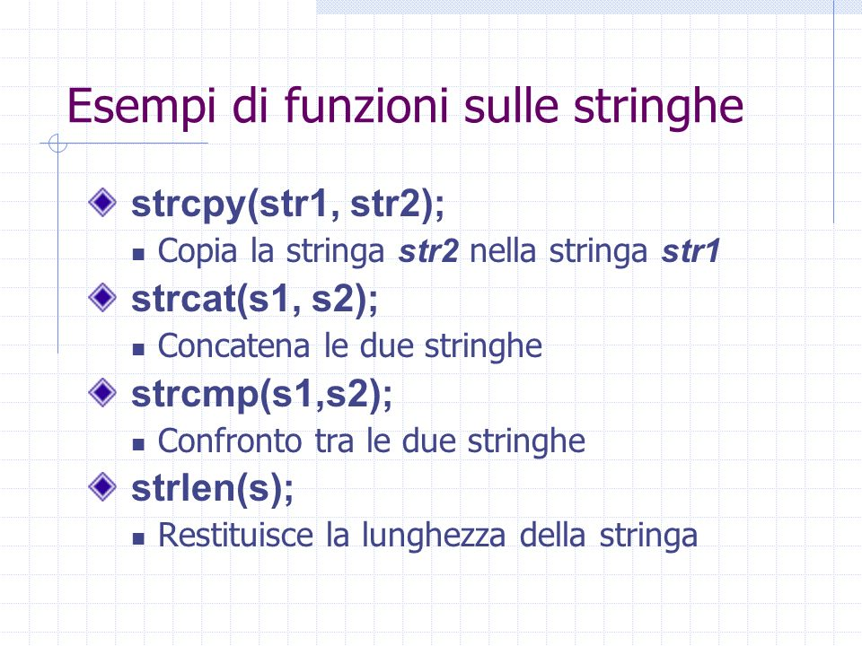 Esempi di funzioni sulle stringhe