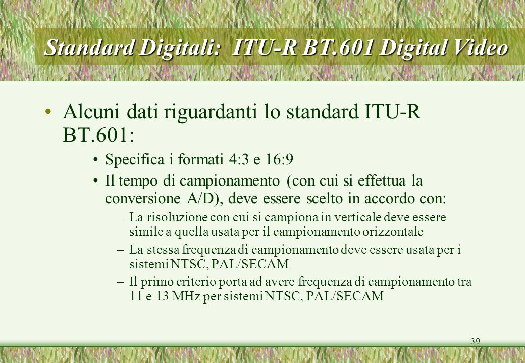 Standard Digitali: ITU-R BT.601 Digital Video
