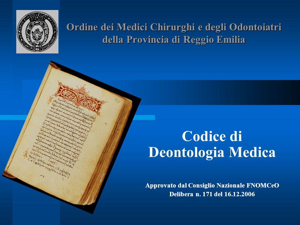 Codice di Deontologia Medica Approvato dal Consiglio Nazionale FNOMCeO