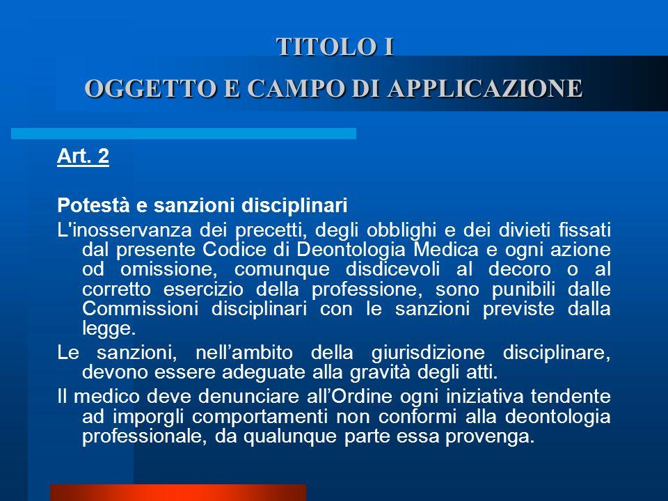 TITOLO I OGGETTO E CAMPO DI APPLICAZIONE