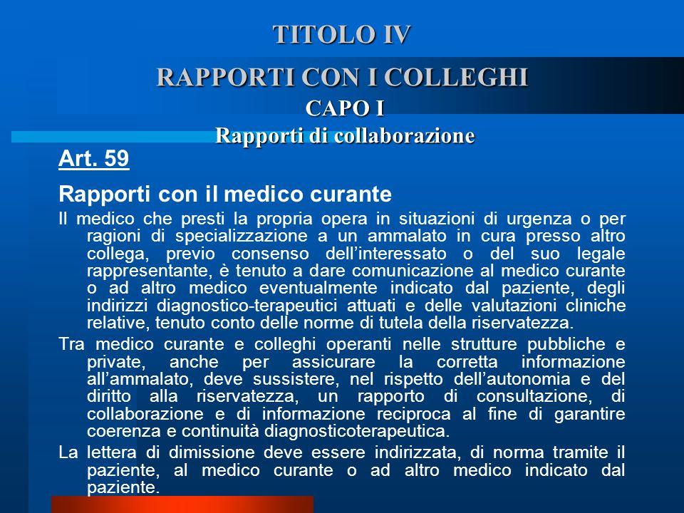 TITOLO IV RAPPORTI CON I COLLEGHI