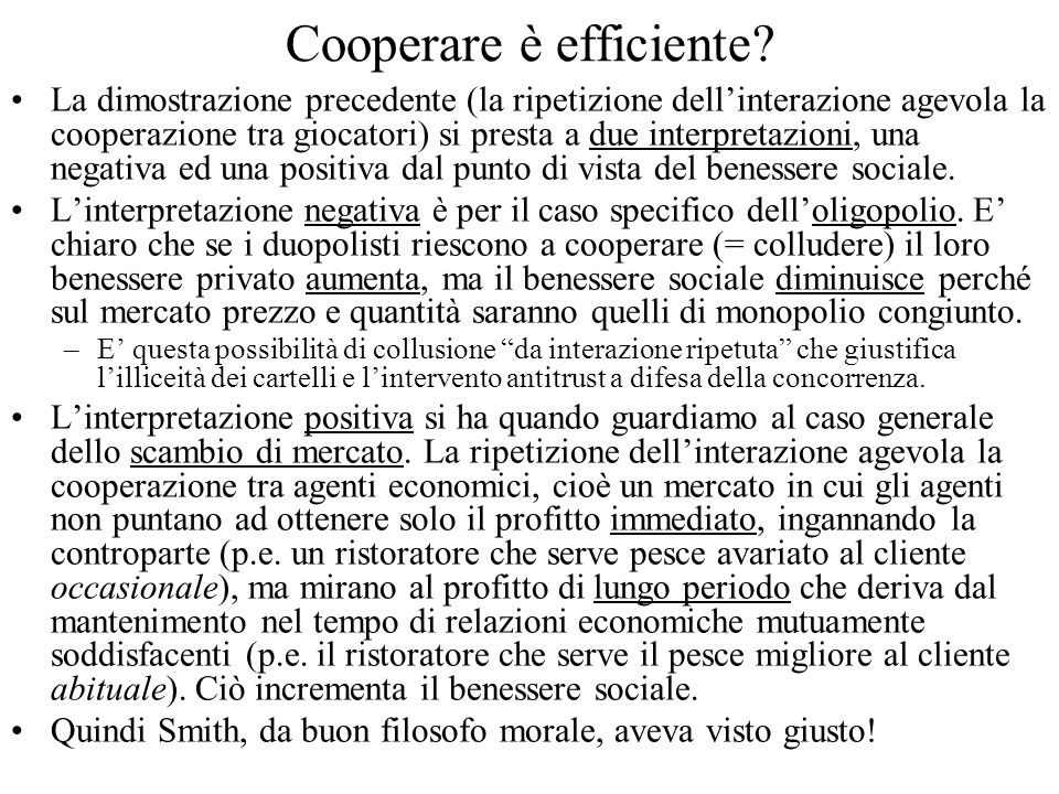 Cooperare è efficiente