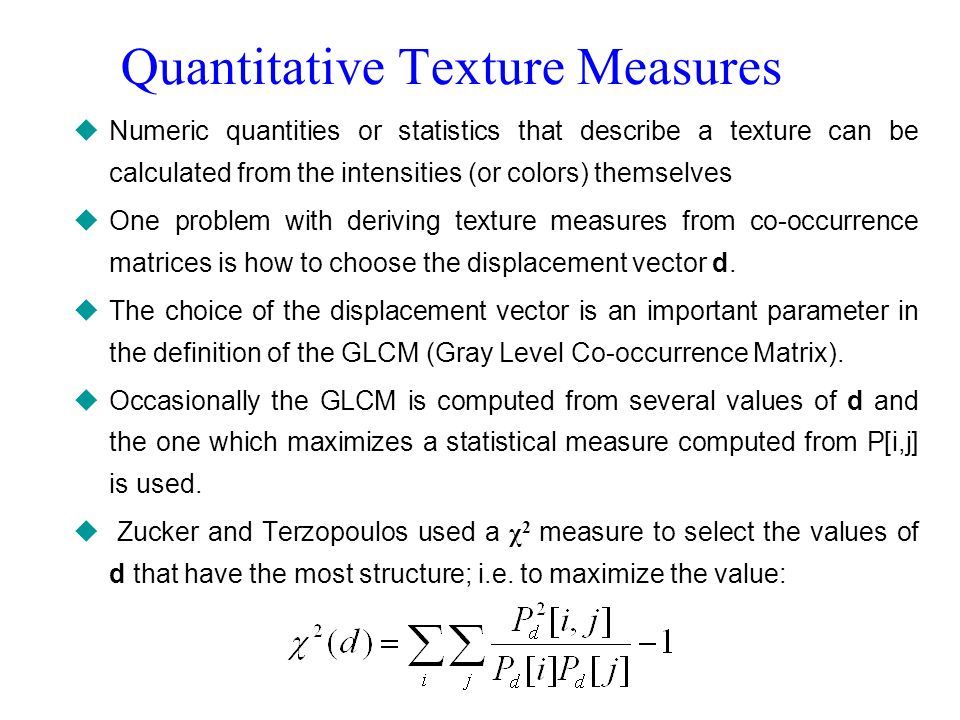 Quantitative Texture Measures