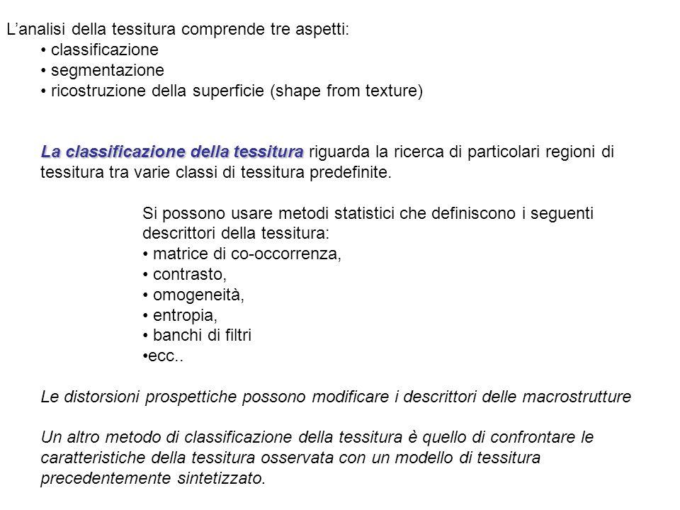 L'analisi della tessitura comprende tre aspetti: