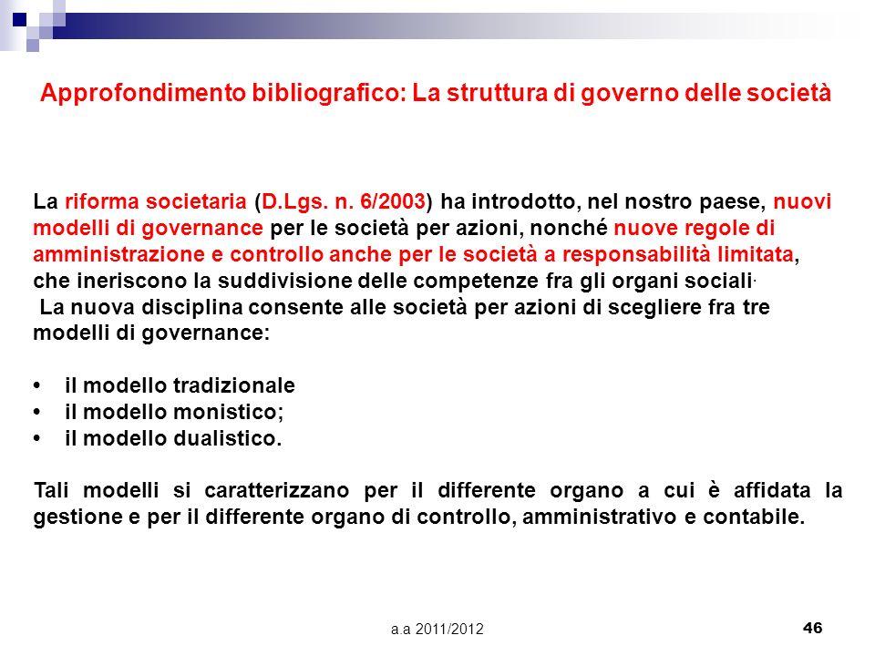 Approfondimento bibliografico: La struttura di governo delle società