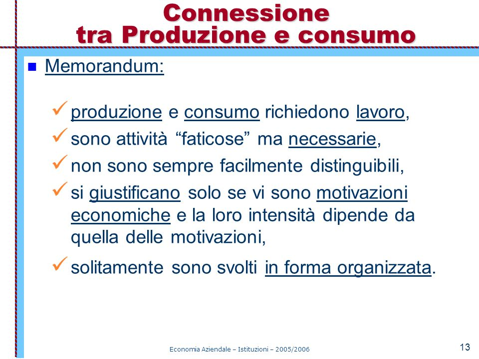 Connessione tra Produzione e consumo