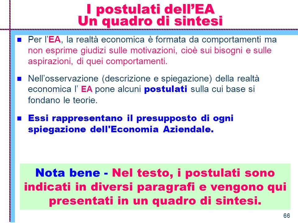 I postulati dell'EA Un quadro di sintesi