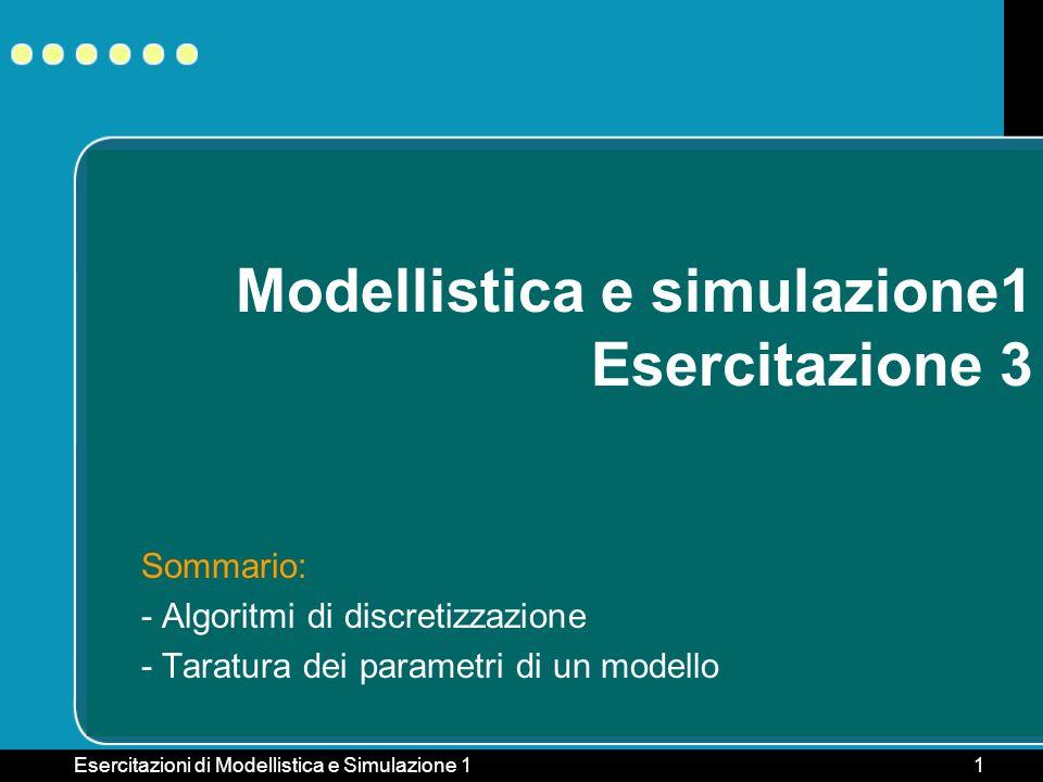 Modellistica e simulazione1 Esercitazione 3