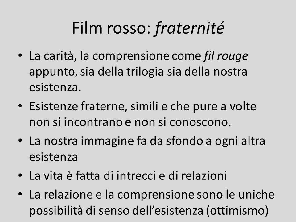 Film rosso: fraternité