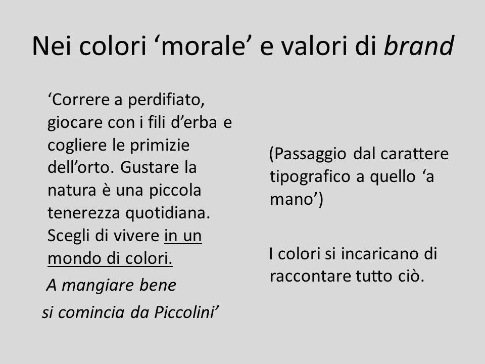 Nei colori 'morale' e valori di brand