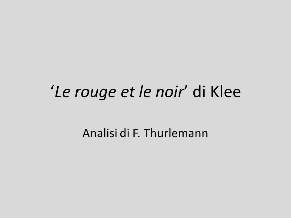 'Le rouge et le noir' di Klee