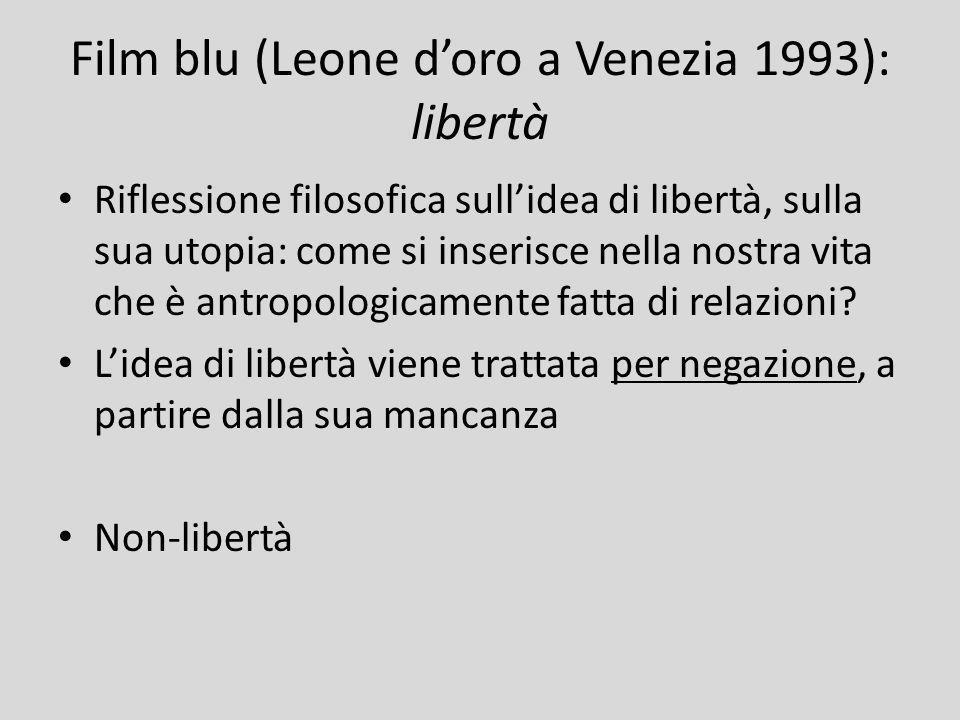Film blu (Leone d'oro a Venezia 1993): libertà