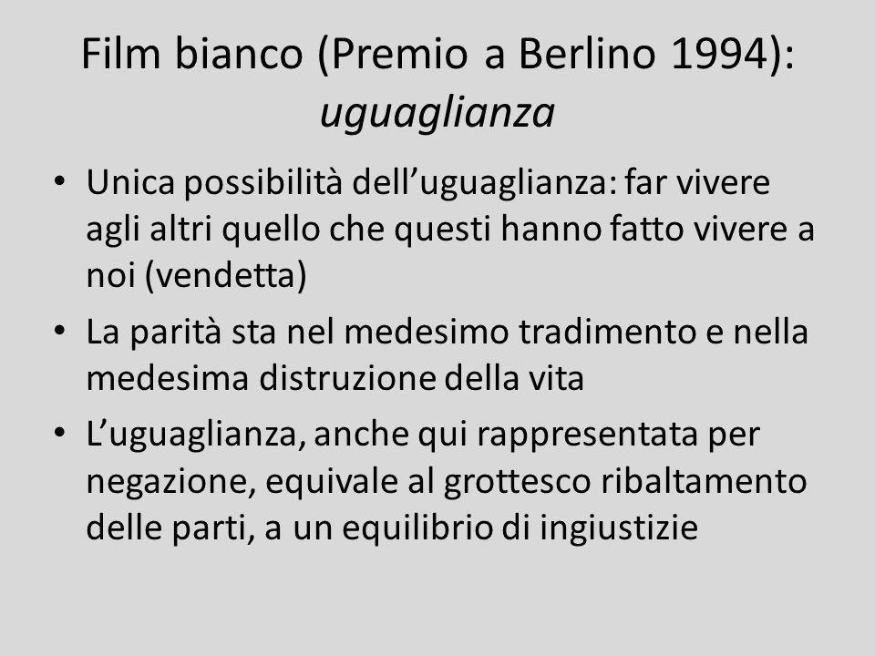 Film bianco (Premio a Berlino 1994): uguaglianza
