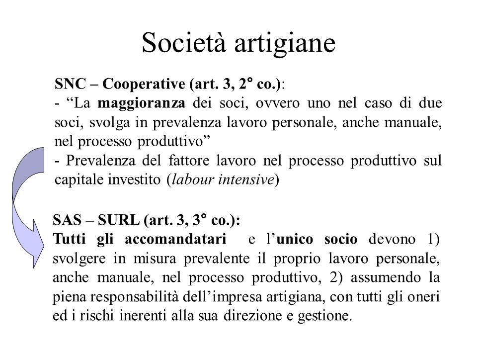 Società artigiane SNC – Cooperative (art. 3, 2° co.):