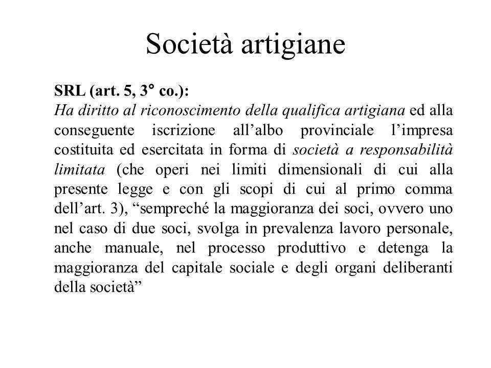 Società artigiane SRL (art. 5, 3° co.):