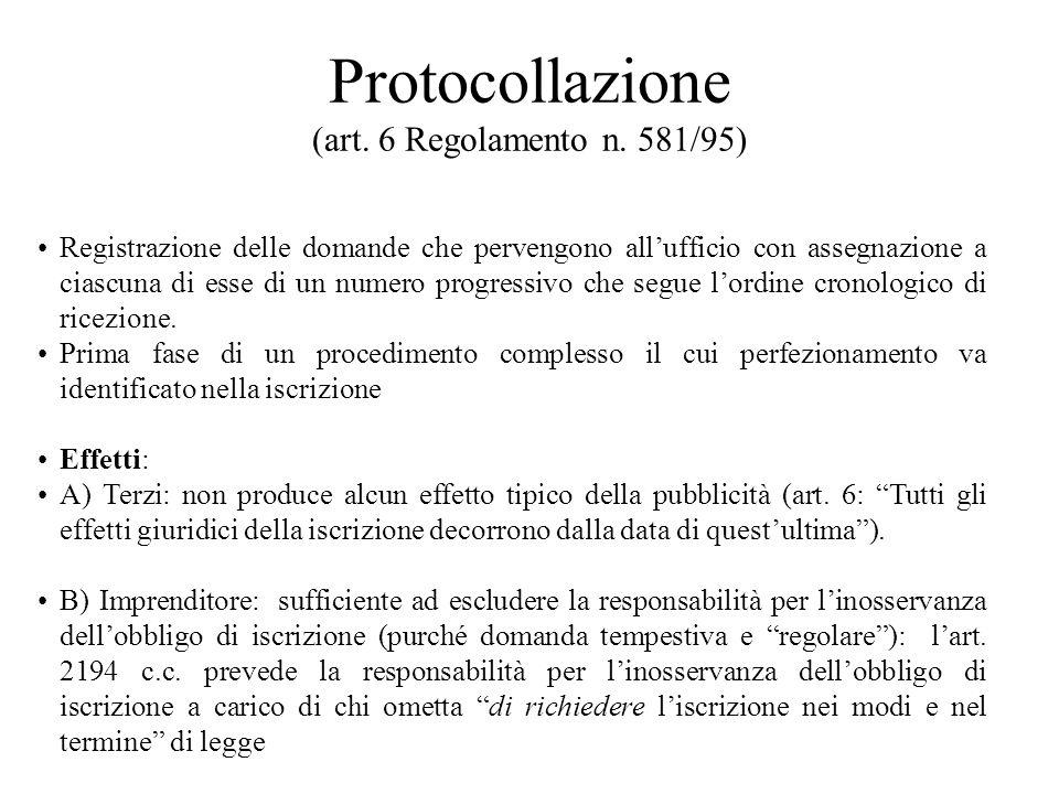 Protocollazione (art. 6 Regolamento n. 581/95)