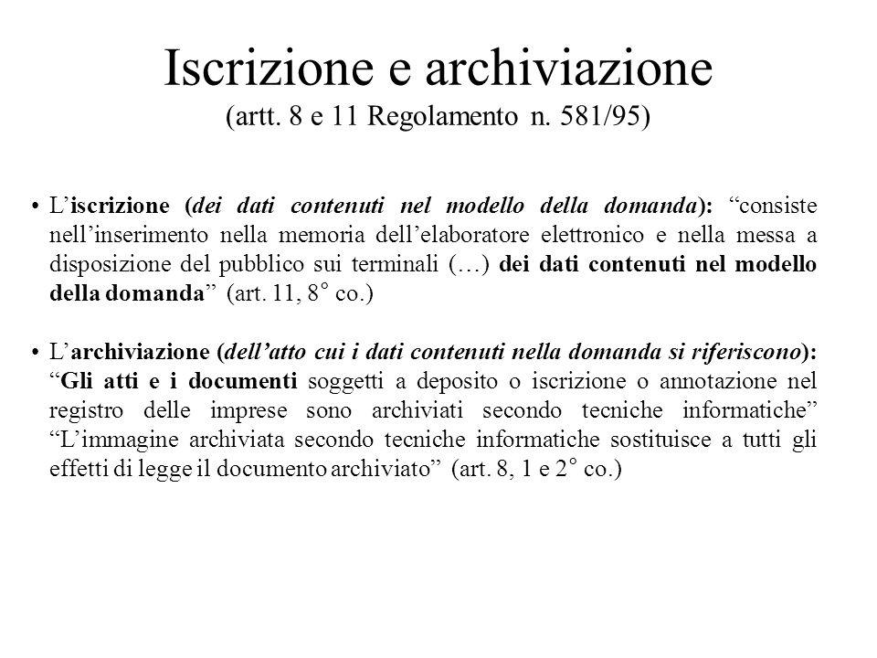 Iscrizione e archiviazione (artt. 8 e 11 Regolamento n. 581/95)