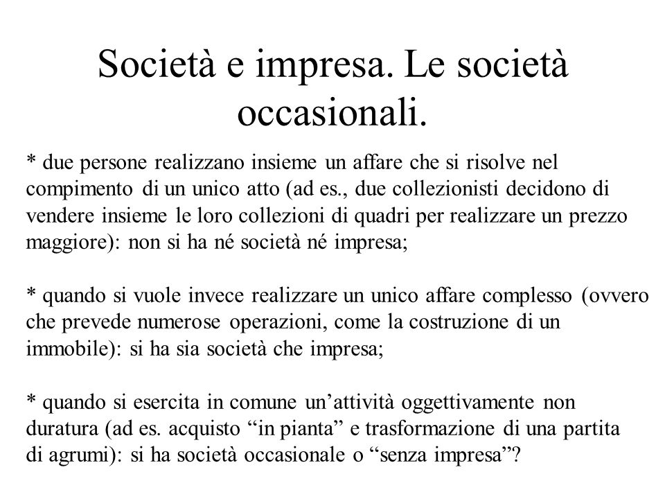 Società e impresa. Le società occasionali.