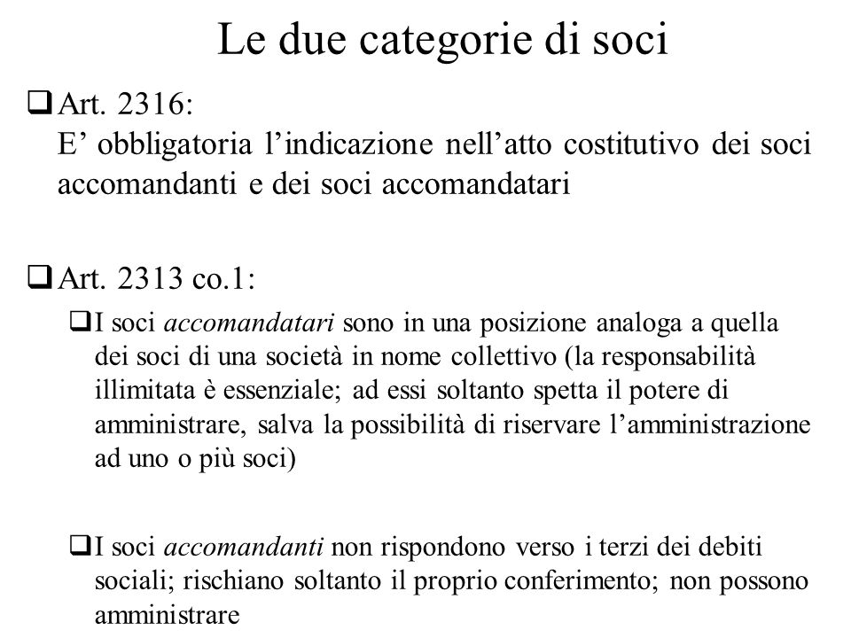 Le due categorie di soci