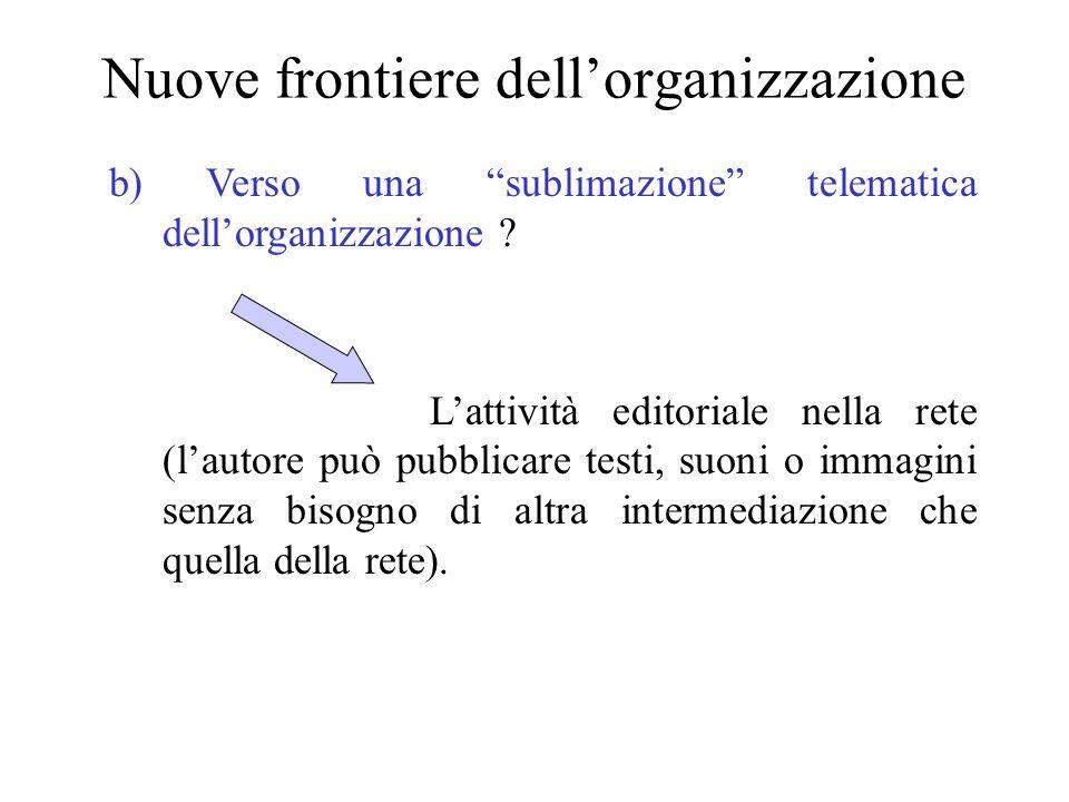 Nuove frontiere dell'organizzazione