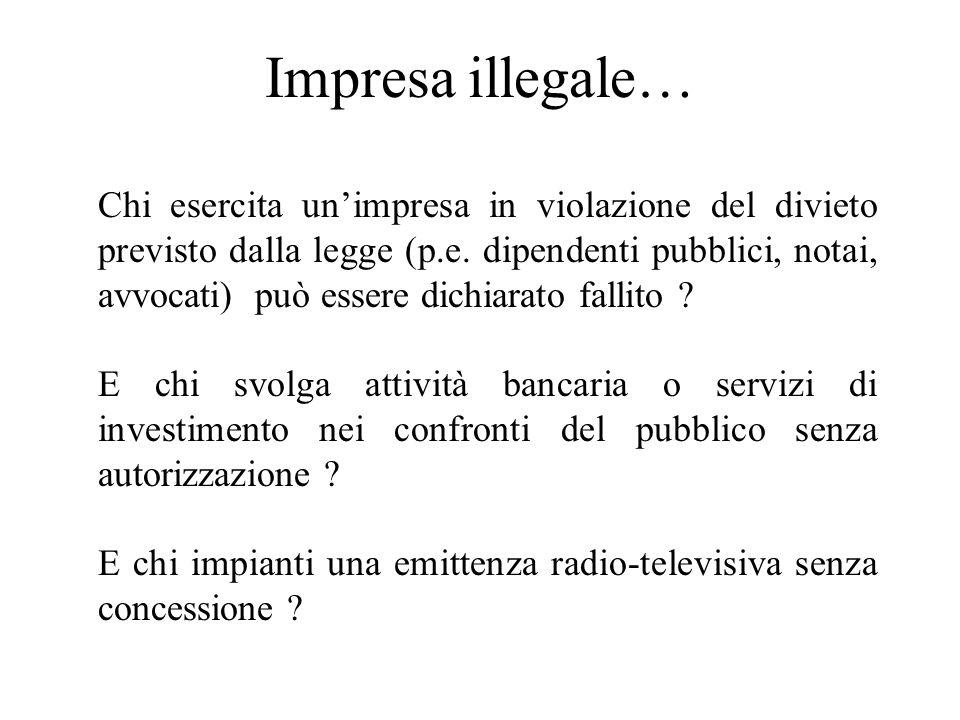 Impresa illegale…