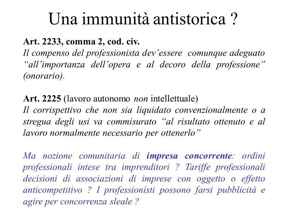 Una immunità antistorica