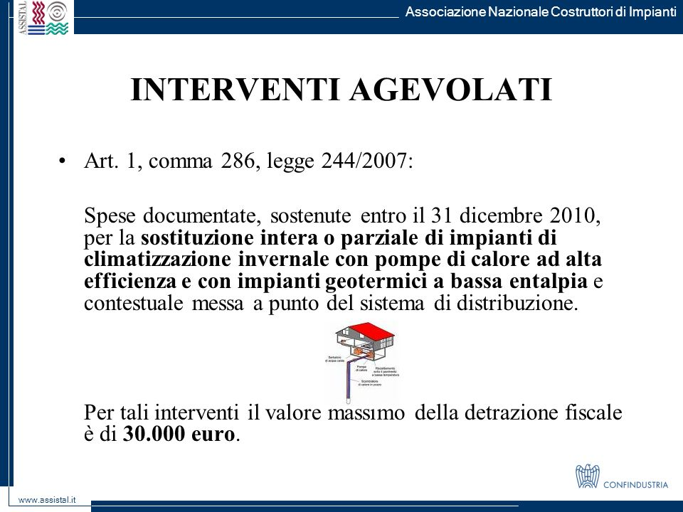 INTERVENTI AGEVOLATI Art. 1, comma 286, legge 244/2007:
