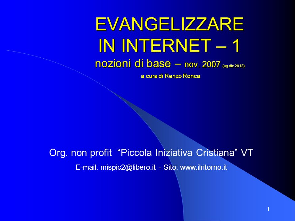 EVANGELIZZARE IN INTERNET – 1 nozioni di base – nov. 2007 (ag