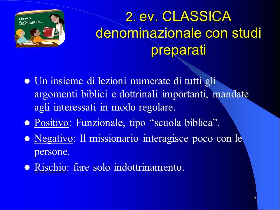 2. ev. CLASSICA denominazionale con studi preparati