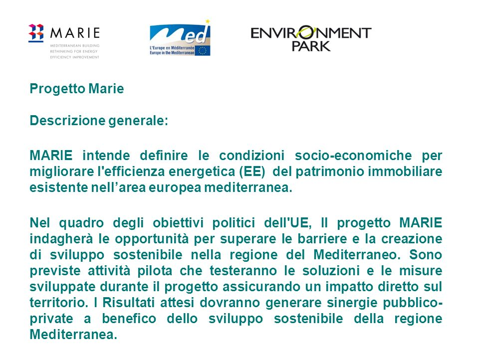 Progetto Marie Descrizione generale: