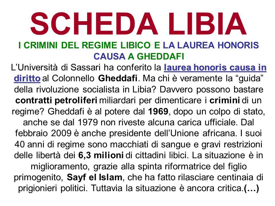 I CRIMINI DEL REGIME LIBICO E LA LAUREA HONORIS CAUSA A GHEDDAFI