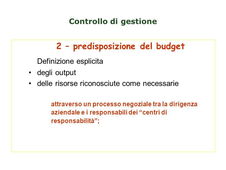 2 – predisposizione del budget