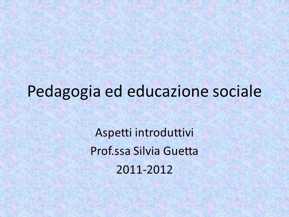 Pedagogia ed educazione sociale